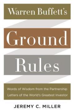 Warren Buffet's Ground Rules by Jeremy C. Muller